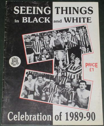 Seeing Things in Black and White - Celebration of 1989-1990 - Elgin City Football Club